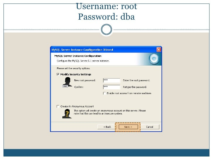 Username: rootPassword: dba<br />