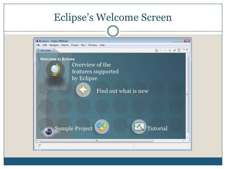 Starting Eclipse<br />Open the Eclipse folder, double click  on the Eclipse icon           to start Eclipse. <br />