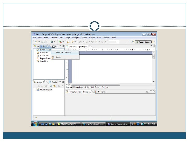 Create A Project (cont)<br />MyFirstReport project can be seen in the Navigator window.<br />