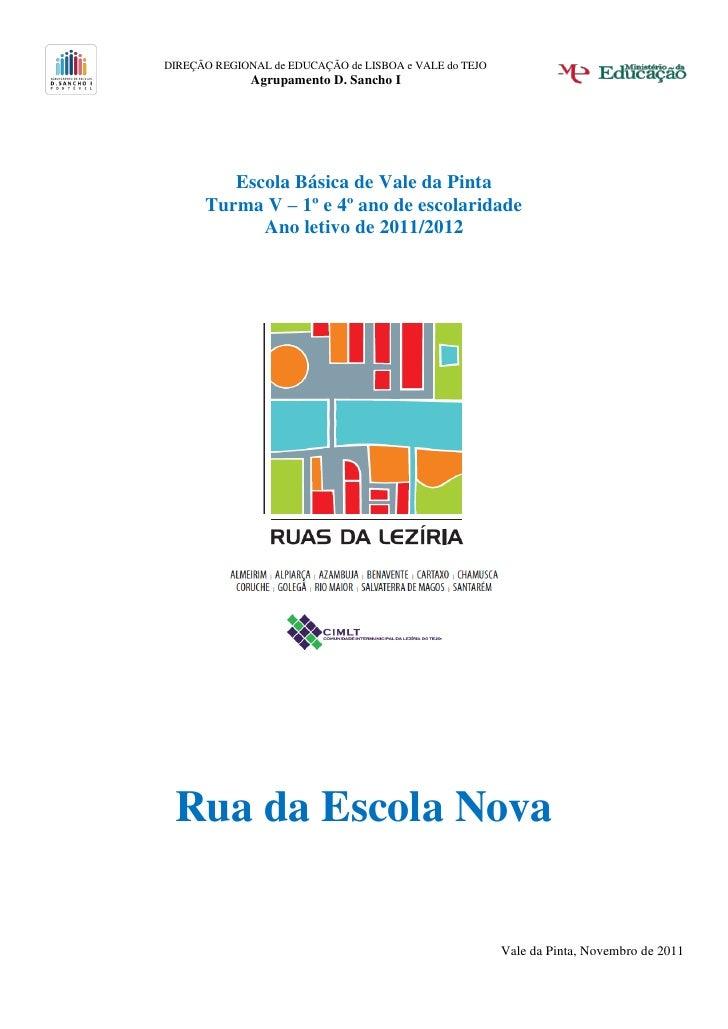 DIREÇÃO REGIONAL de EDUCAÇÃO de LISBOA e VALE do TEJO              Agrupamento D. Sancho I         Escola Básica de Vale d...