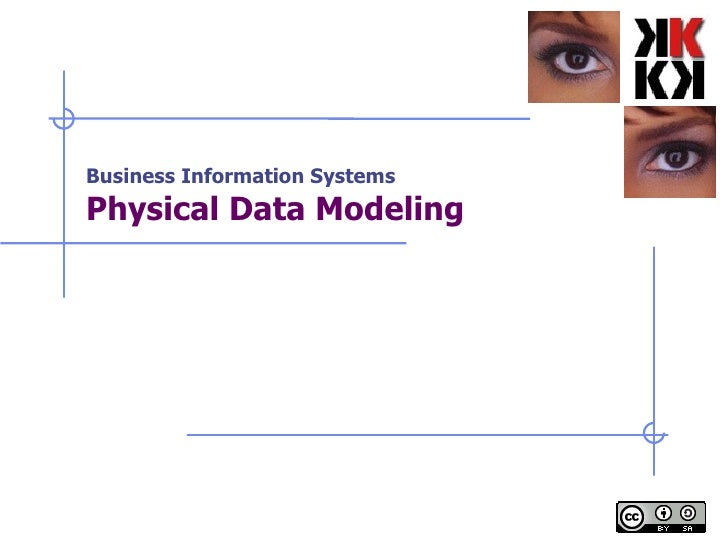 Business Information Systems Physical Data Modeling