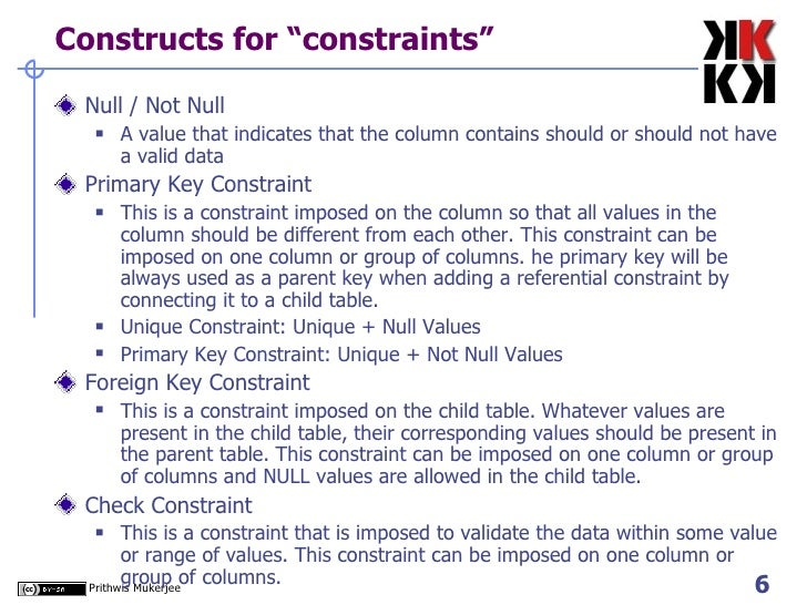 """Constructs for """"constraints"""" <ul><li>Null / Not Null </li></ul><ul><ul><li>A value that indicates that the column contains..."""