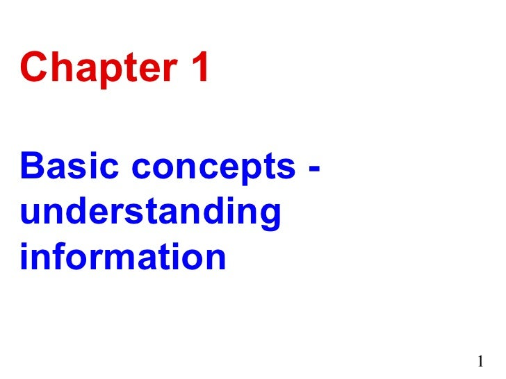 Chapter 1 Basic concepts - understanding information