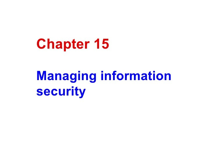 Chapter 15 Managing information security