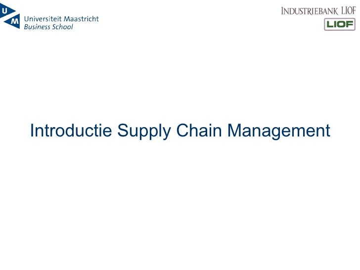 Introductie Supply Chain Management