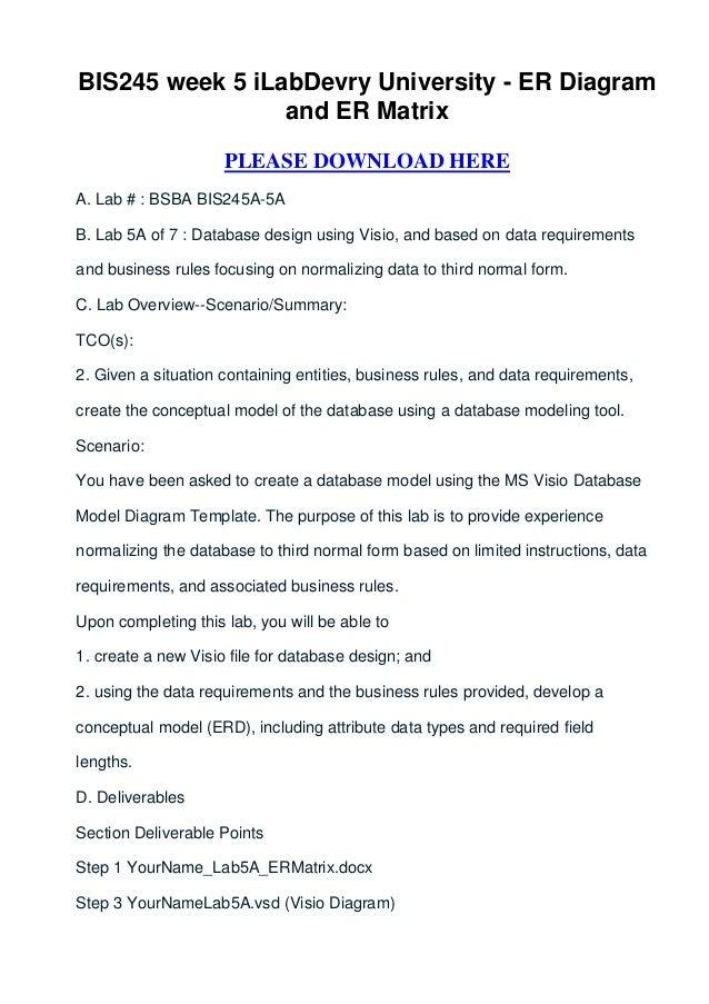 BIS245 week 5 iLabDevry University - ER Diagram                 and ER Matrix                     PLEASE DOWNLOAD HEREA. L...