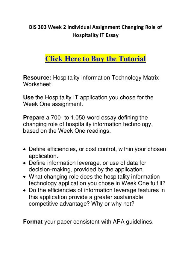 Bis  Week  Individual Assignment Changing Role Of Hospitality It  Bis  Week  Individual Assignment Changing Role Of Hospitality It Essay   Essay On Photosynthesis also High School Persuasive Essay Topics Short Essays In English