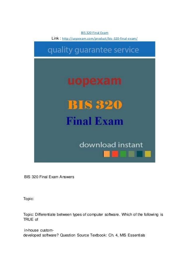 BIS 320 Final Exam Link : http://uopexam.com/product/bis-320-final-exam/ BIS 320 Final Exam Answers Topic: Topic: Differen...