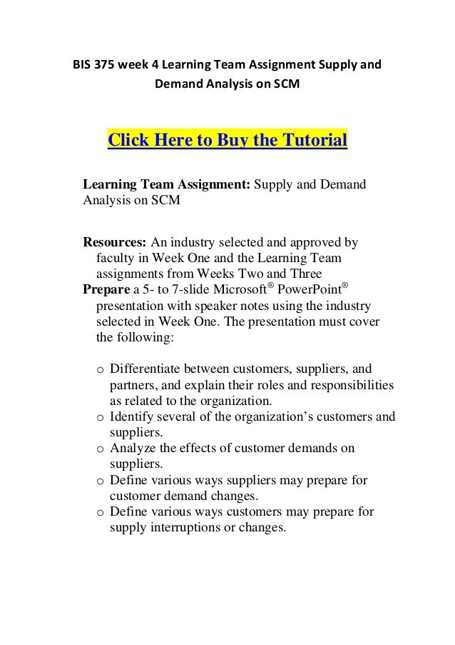 BIS 375 week 4 Learning Team Assignment Supply and             Demand Analysis on SCM     Click Here to Buy the Tutorial L...
