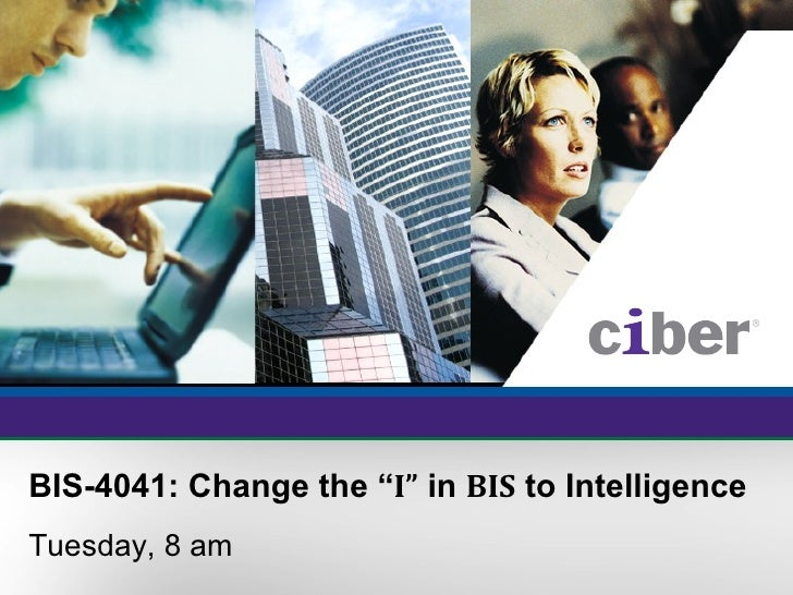 """Change the """"I"""" in BIS to Intelligence"""