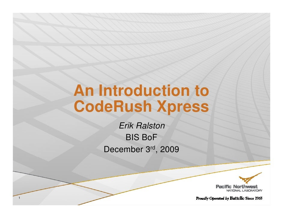 An Introduction to     CodeRush Xpress            Erik Ralston              BIS BoF         December 3rd, 2009     1
