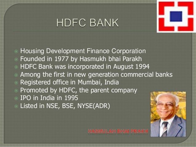 functions of hdfc bank The housing development finance corporation limited the adequacy of the audit and compliance functions visitors with information about hdfc bank.
