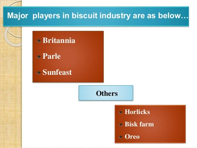 industry analysis of biscuit industry Britannia marketing analysis one of the world leader in the food industry no 2 worldwide in biscuits through its three core industrial analysis industry.