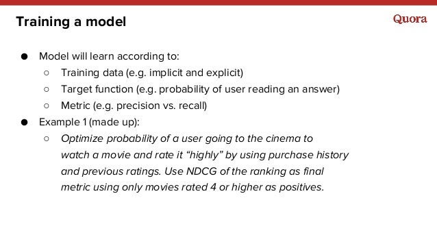 Training a model ● Model will learn according to: ○ Training data (e.g. implicit and explicit) ○ Target function (e.g. pro...