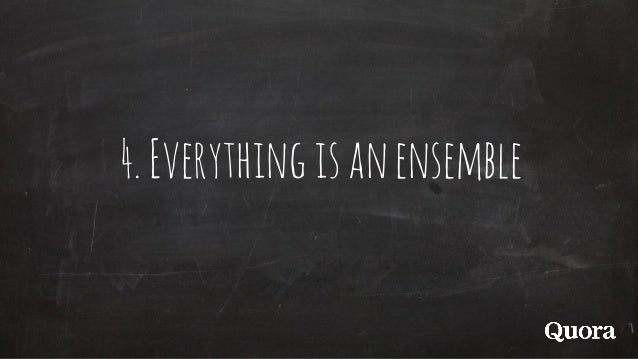 4.Everythingisanensemble