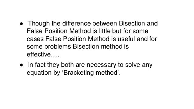 advantages and disadvantages of false position method