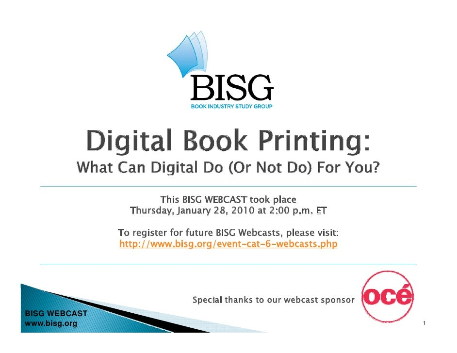 This BISG WEBCAST took place                  Thursday, January 28, 2010 at 2:00 p.m. ET                 To register for f...