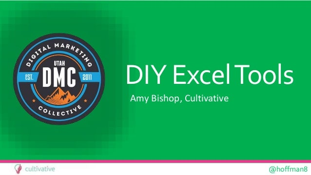 @hoffman8 DIY ExcelTools Amy Bishop, Cultivative