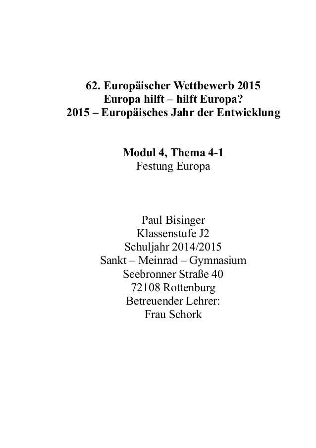 62. Europäischer Wettbewerb 2015 Europa hilft – hilft Europa? 2015 – Europäisches Jahr der Entwicklung Modul 4, Thema 4-1 ...