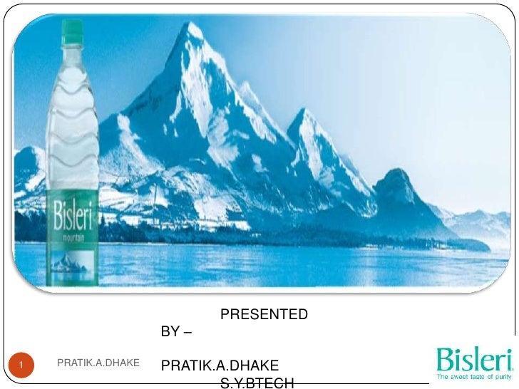 PRESENTED                     BY –1   PRATIK.A.DHAKE   PRATIK.A.DHAKE                            S.Y.BTECH