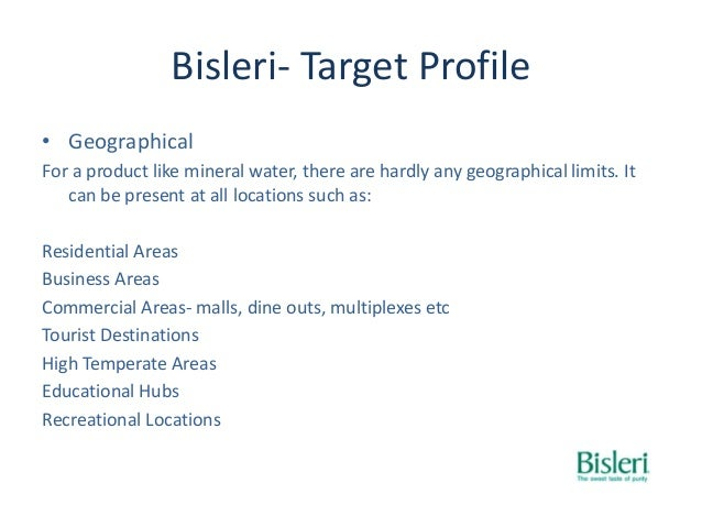 market position of bisleri Advertisements: brand positioning: meaning and positioning strategies meaning: in marketing, positioning has come to mean the process by which marketers try to create an image or identity in the minds of their target market.