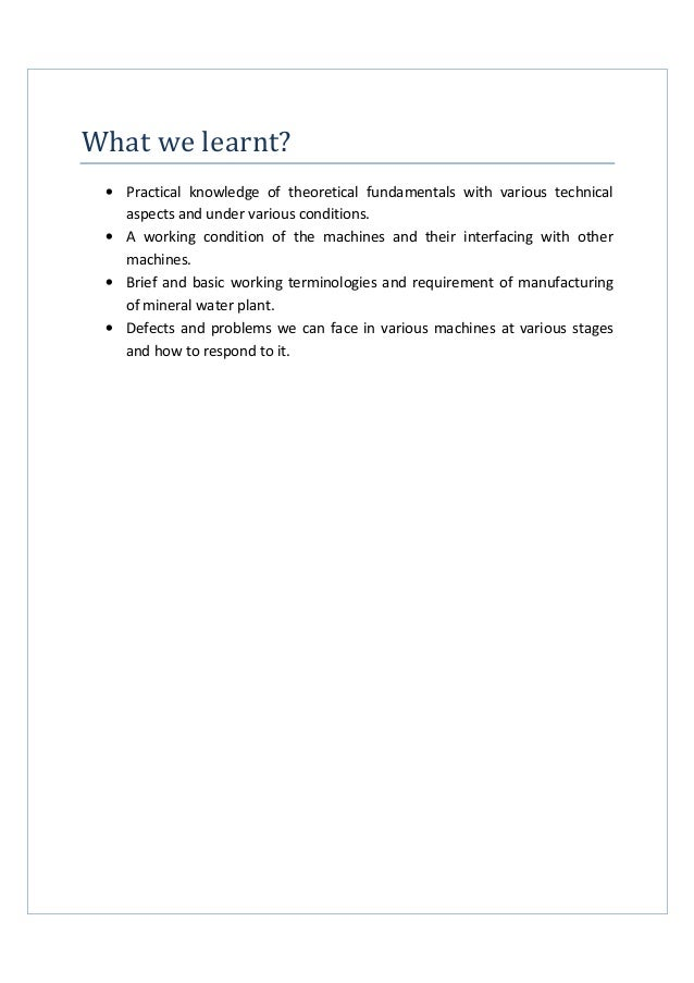 What we learnt? • Practical knowledge of theoretical fundamentals with various technical aspects and under various conditi...