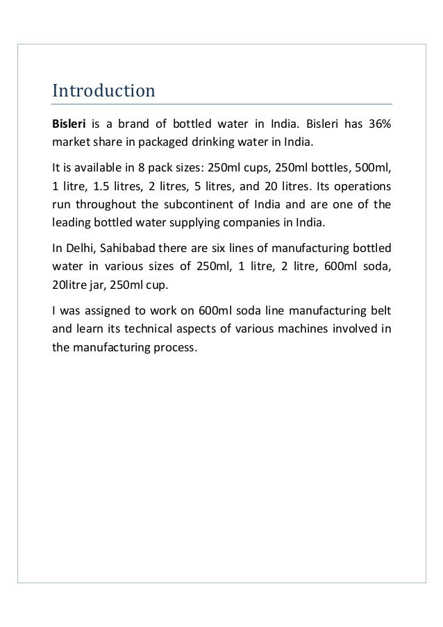 project report on bisleri pvt ltd At the end of 6-8 weeks each student submits a project report to the company and to the institute  bisleri international pvt ltd radisson blu.
