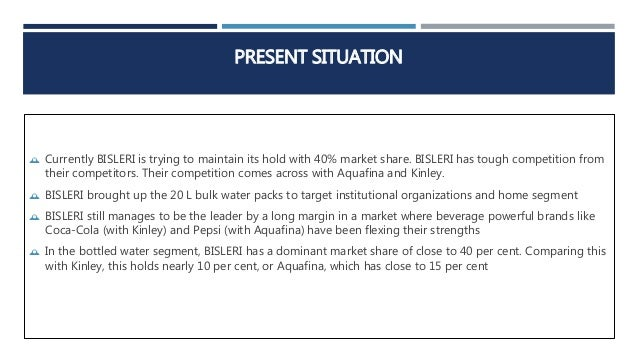 bisleri marketing strategy Scan the market for potential new avenues of revenue generation develop  market entry strategy for a brand for previously untapped.