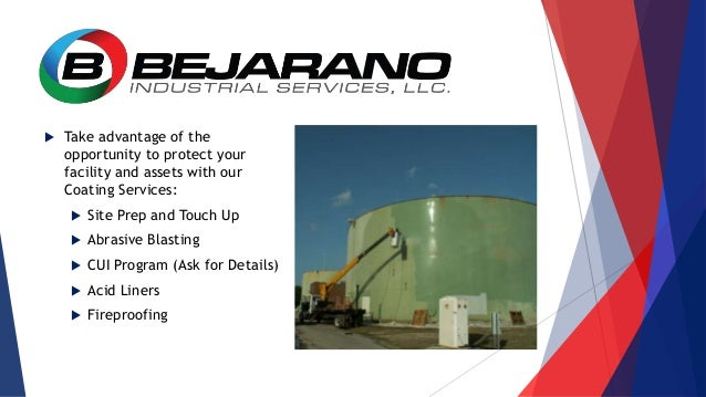  Take advantage of the opportunity to protect your facility and assets with our Coating Services:  Site Prep and Touch U...