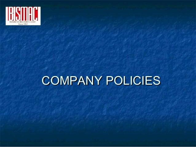 COMPANY POLICIESCOMPANY POLICIES