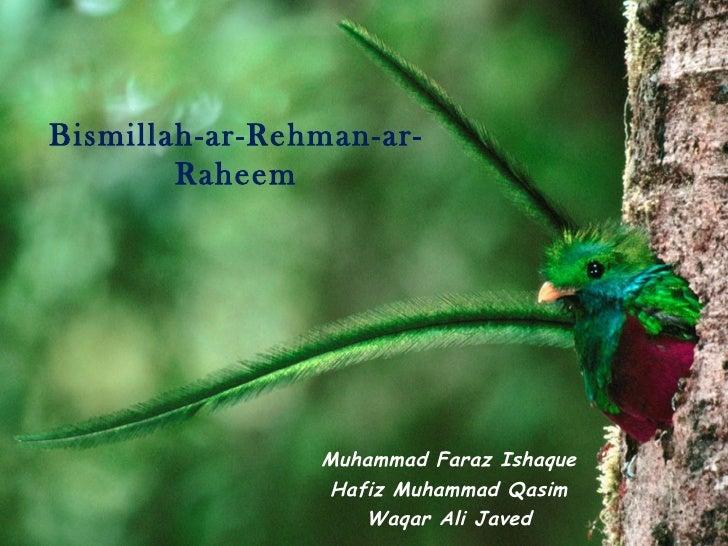 Bismillah-ar-Rehman-ar-        Raheem                Muhammad Faraz Ishaque                Hafiz Muhammad Qasim           ...