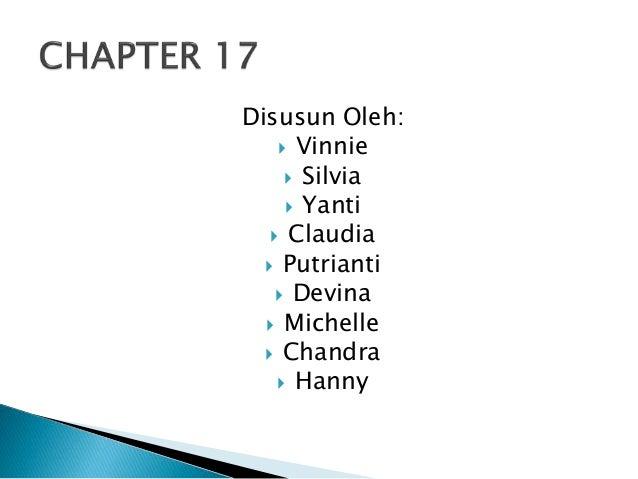 Disusun Oleh:   Vinnie   Silvia   Yanti   Claudia   Putrianti   Devina   Michelle   Chandra   Hanny