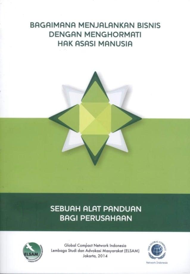 Bagaimana Menjalankan Bisnis dengan Menghormati Hak Asasi Manusia Sebuah Alat Panduan bagi Perusahaan Diterbitkan pertama ...