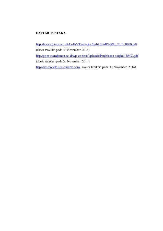 DAFTAR PUSTAKA http://library.binus.ac.id/eColls/eThesisdoc/Bab2/BAB%20II_2013_0050.pdf (akses terakhir pada 30 November 2...