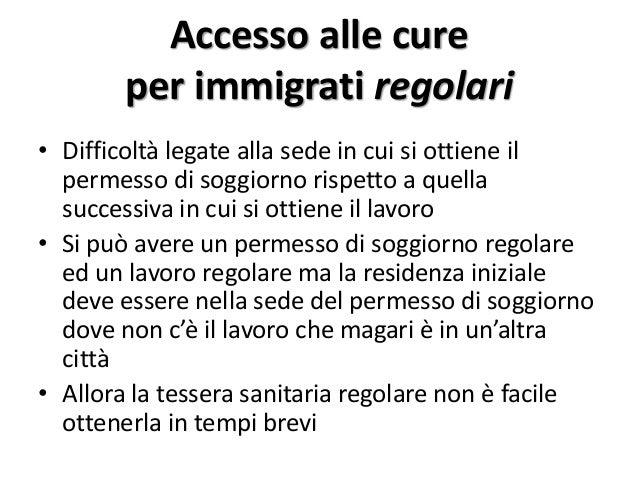 Bisogni fisici degli immigrati ed accesso alle cure for Tessera sanitaria per extracomunitari senza permesso di soggiorno