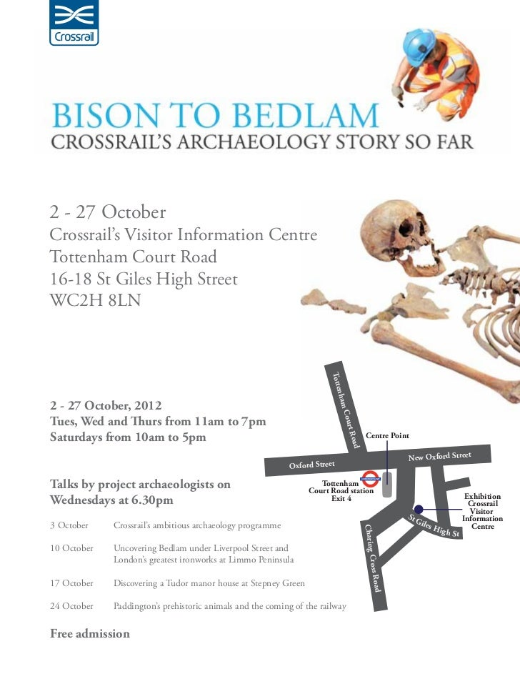 2 - 27 OctoberCrossrail's Visitor Information CentreTottenham Court Road16-18 St Giles High StreetWC2H 8LN                ...