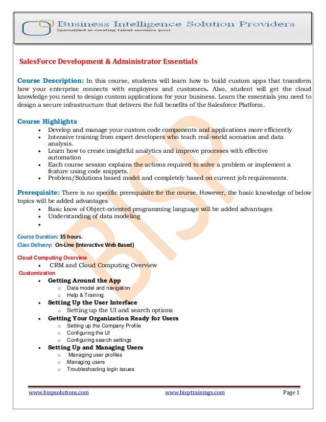 www.bispsolutions.com www.bisptrainings.com Page 1 SalesForce Development & Administrator Essentials Course Description: I...
