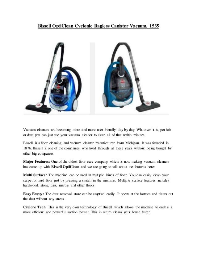 Bissell OptiClean Cyclonic Bagless Canister Vacuum, 1535 Vacuum Cleaners  Are Becoming More And More User ...