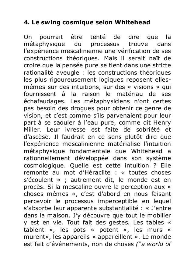 4. Le swing cosmique selon Whitehead  On pourrait être tenté de dire que la  métaphysique du processus trouve dans  l'expé...