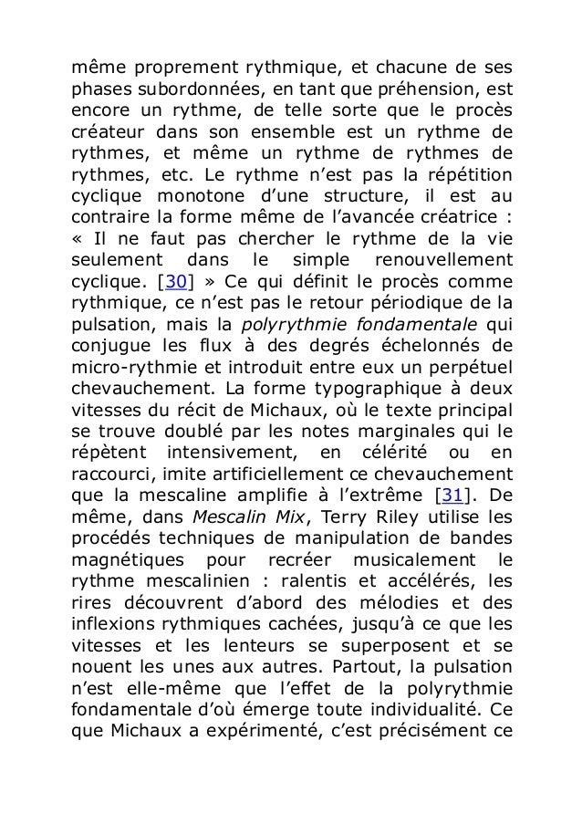 même proprement rythmique, et chacune de ses  phases subordonnées, en tant que préhension, est  encore un rythme, de telle...