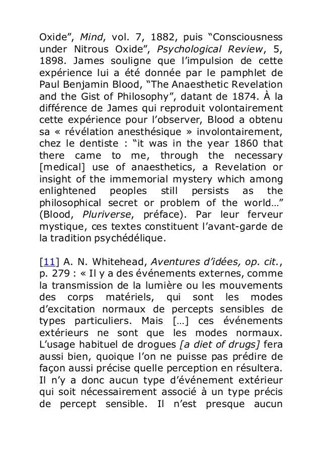 """Oxide"""", Mind, vol. 7, 1882, puis """"Consciousness  under Nitrous Oxide"""", Psychological Review, 5,  1898. James souligne que ..."""