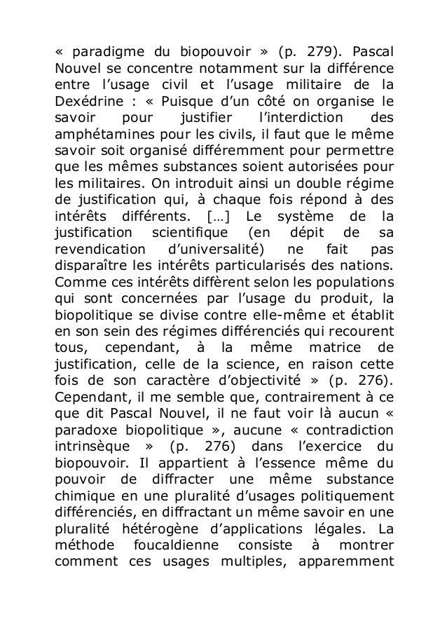 « paradigme du biopouvoir » (p. 279). Pascal  Nouvel se concentre notamment sur la différence  entre l'usage civil et l'us...