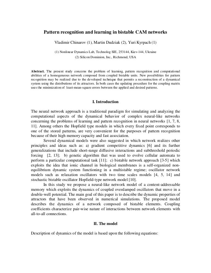Pattern recognition and learning in bistable CAM networks                 Vladimir Chinarov (1), Martin Dudziak (2), Yuri ...