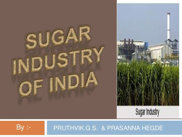 sugar industry of india Top sugar stocks in india by net sales: get the list of top sugar companies in india (bse) based on net sales.