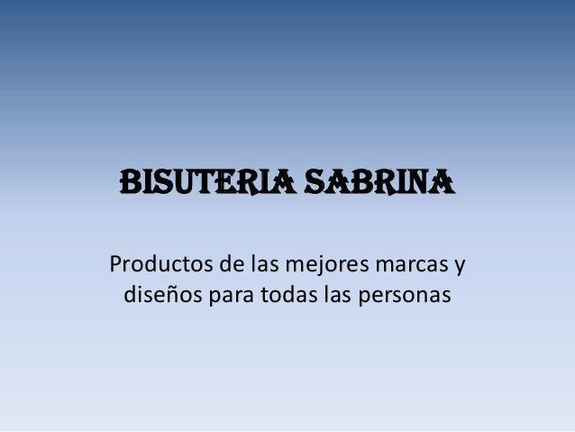 Bisuteria sabrinaProductos de las mejores marcas y diseños para todas las personas