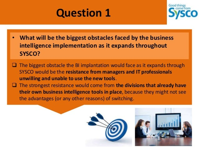 business intelligence sysco Building and evolving data warehousing and business intelligence artifacts: the case of sysco.