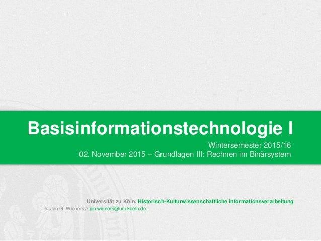 Universität zu Köln. Historisch-Kulturwissenschaftliche Informationsverarbeitung Dr. Jan G. Wieners // jan.wieners@uni-koe...