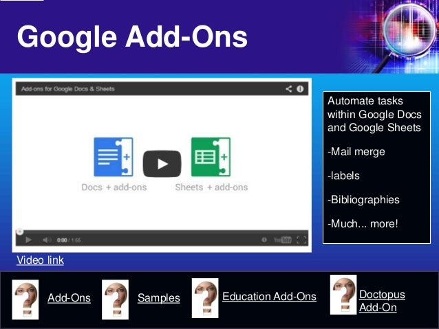Google Add-Ons  Automate tasks within Google Docs and Google Sheets  -  Mail merge  -  labels  -  Bibliographies  -  Much....