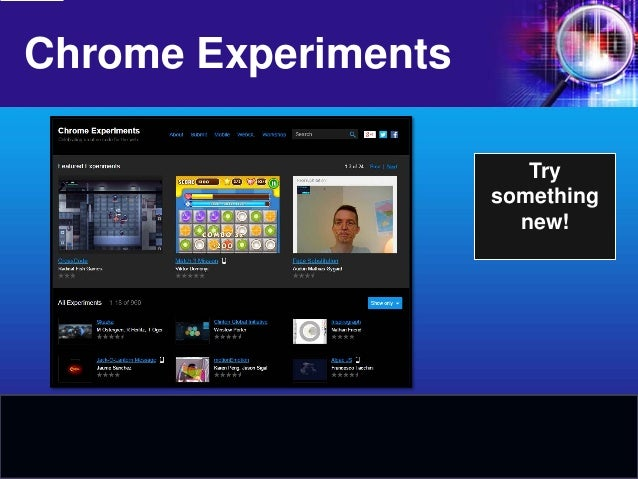 Chrome Experiments  Try something new!