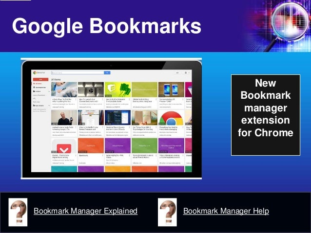 Google Bookmarks  New Bookmark manager extension for Chrome  Bookmark Manager Explained  Bookmark Manager Help